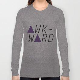 awkward Long Sleeve T-shirt
