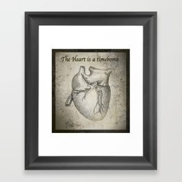 The Heart is a timebomb Framed Art Print
