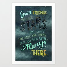Good Friends are Always There Art Print