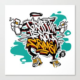 Graffiti is not a crime Canvas Print