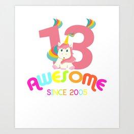 Awesome Since 2005 Unicorn 13th Birthday Anniversaries Art Print