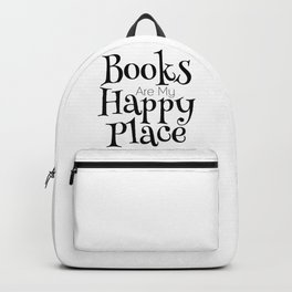 Books Are My Happy Place Backpack