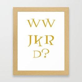 WWJKRD? Framed Art Print