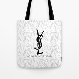 Young | Savvy | & Lavish | YS&L Tote Bag
