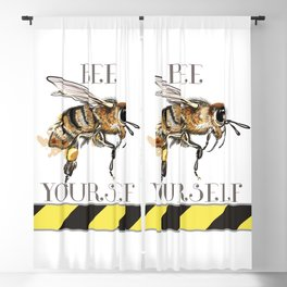 Be yourself, fashion vector illustration with bee  Blackout Curtain