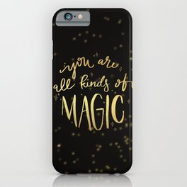 All Kinds Of Magic iPhone Case
