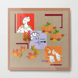 American Sign Language ASL Happy Thanksgiving Metal Print