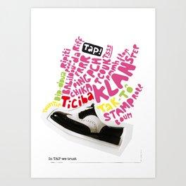 In tap we trust Art Print