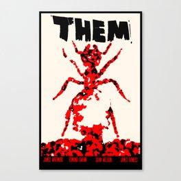 Them! Canvas Print