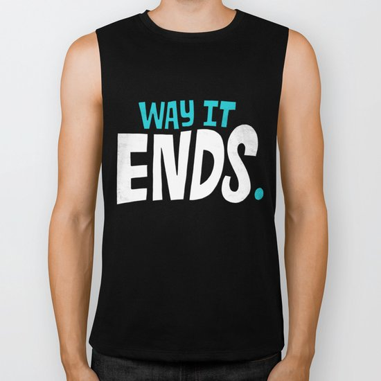 This is the way it ends. Biker Tank