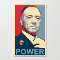 frank underwood Canvas Prints featuring House of Cards - Frank Underwood - Hope/Power Poster by RobHansen