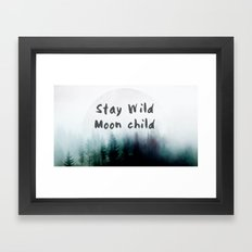 Stay wild moon child watercolor Framed Art Print