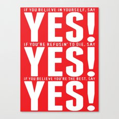 YES! YES! YES! Canvas Print