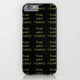motto of north carolina 2 – esse quam videri iPhone Case