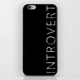 INTROVERT iPhone Skin
