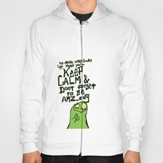 Keep Calm and stay Amazing Hoody