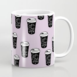 Get shit done coffee cups to go ladyboss girl power lilac Coffee Mug