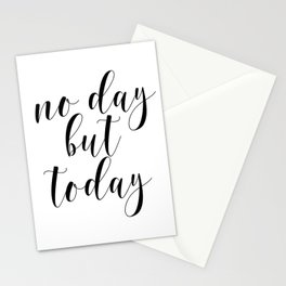 No Day But Today, Typographic Print, Motivational Art, Inspirational Quote, Wall Art Stationery Cards
