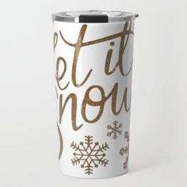 Let it Snow Travel Mug
