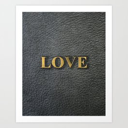 LOVE black leather gold letters Art Print
