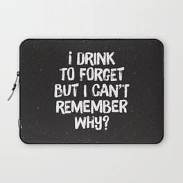 Drink to Forget Laptop Sleeve
