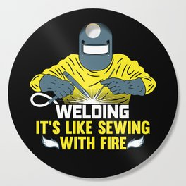 Welding: It's like Sewing with Fire Cutting Board