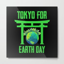 Tokyo for A clean Earth Happy Earth Day Gift Metal Print