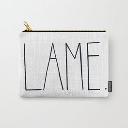L A M E . Carry-All Pouch