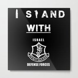 I Stand with IDF Metal Print