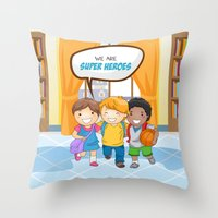 super heroes Throw Pillows featuring We are Super Heroes by youngmindz