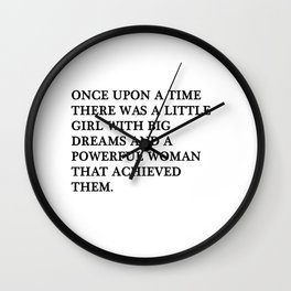 Once upon a time there was a little girl Wall Clock