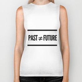 Past ≠ Future Biker Tank