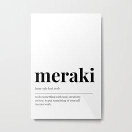 Meraki Metal Print