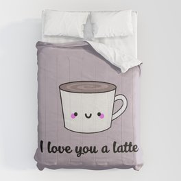 I Love You A Latte Comforters
