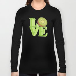 I LOVE KIWI !!! Long Sleeve T-shirt