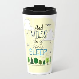 Miles To Go Travel Mug