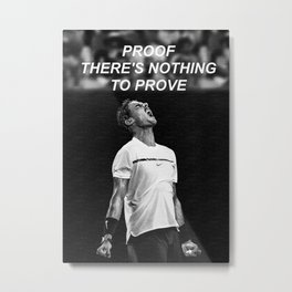 Rafa Nadal Motivation Metal Print