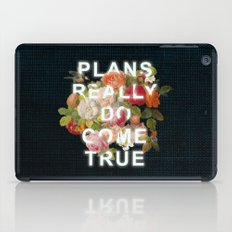 Plans Really Do Come True iPad Case