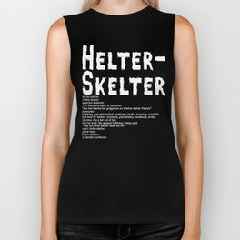 Helter Skelter (white on black) Biker Tank
