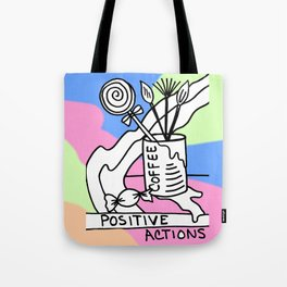 Positive Actions Tote Bag