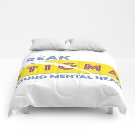 Break stigma around mental health Comforters