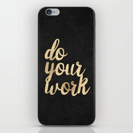 Do Your Work Gold on Black Fabric iPhone Skin
