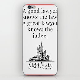 When The Stars Align - A Great Lawyer Knows The Judge iPhone Skin