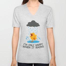 I'm Only Happy When It Rains Unisex V-Neck