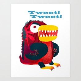 Monster Tweety Bird Art Print
