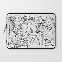 YOU ARE.. Laptop Sleeve