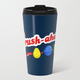 Crush-aholic Travel Mug
