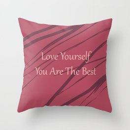 You are the best Throw Pillow