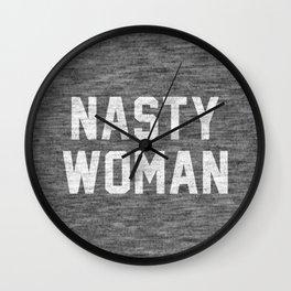 Nasty Woman - dark version Wall Clock