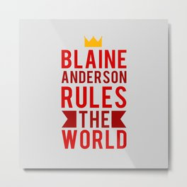 Blaine Anderson Rules The World Metal Print
